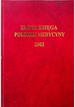 Złota Księga Polskiej medycyny 2002