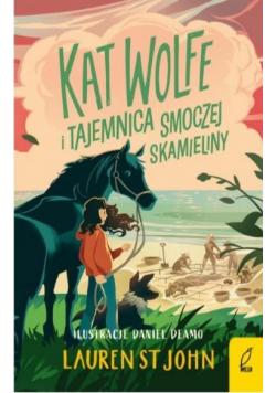 Kat Wolfe i tajemnica smoczej skamieliny