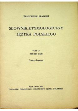 Słownik etymologiczny języka polskiego Tom IV Zeszyt 5