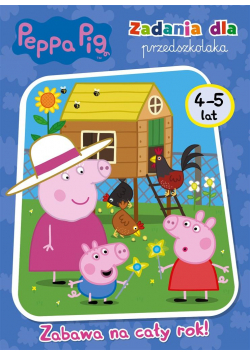Peppa Pig. Peppa Pig. Zadania dla przedszkolaka
