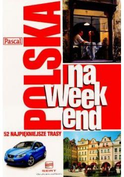 Przewodnik na weekend - Polska PASCAL