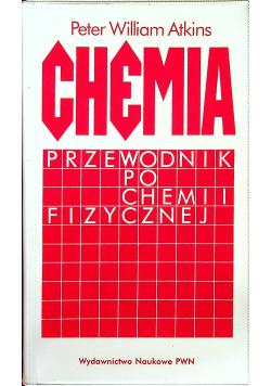 Chemia Przewodnik po chemii fizycznej