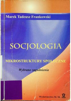 Socjologia mikrostruktury społeczne