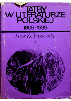 Tatry w literaturze polskiej 1805 1939