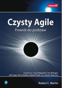 Czysty Agile. Powrót do podstaw