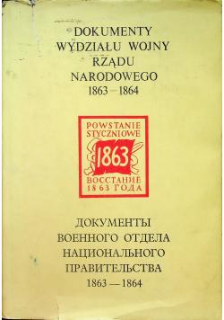Dokumenty wydziału wojny rządu narodowego 1863 - 1864