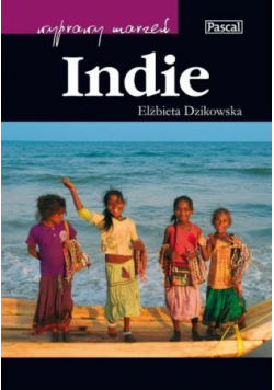 Wyprawy marzeń Indie