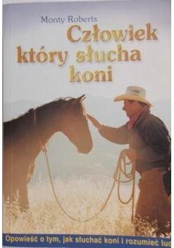 Człowiek który słucha koni