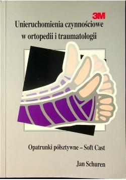 Unieruchamianie czynnościowe w ortopedii i traumatologii