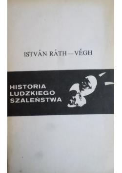 Historia ludzkiego szaleństwa