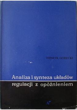 Analiza i synteza układów regulacji z opóźnieniem