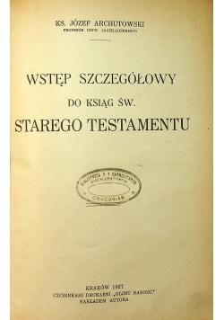 Wstęp szczegółowy do ksiąg św Starego Testamentu 1927 r