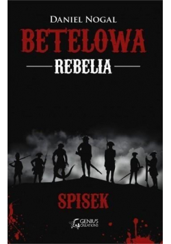 Betelowa rebelia Spisek