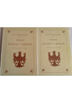 Wizerunki książąt i królów polskich 2 części  reprint z 1888