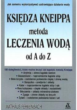 Księdza Kneippa metoda leczenia wodą od A do Z