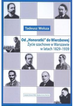 Od Honoratki do Wierzbowej