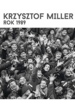 Krzysztof Miller. Rok 1989