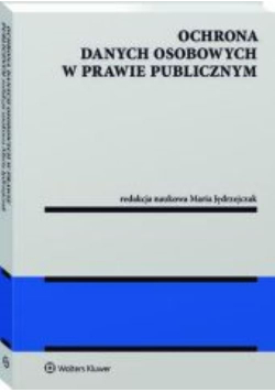Ochrona danych osobowych w prawie publicznym