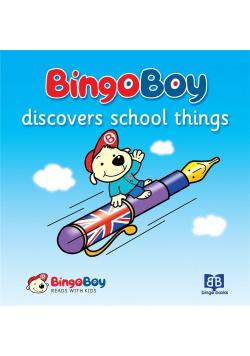 Bingo Boy discovers school things