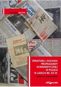 Struktura i zadania propagandy komunistycznej...