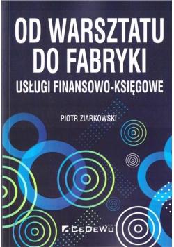 Od warsztatu do fabryki - usługi finan-księgowe