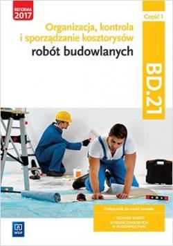 Organizacja,kontr. i sporz. kosztorysów.BD.21.cz.1