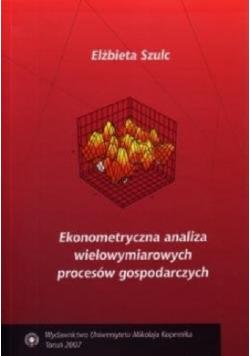 Ekonometryczna analiza wielowymiarowych procesów gospodarczych