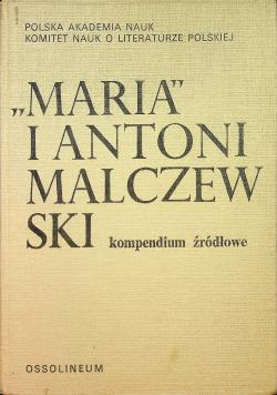 Maria i Antoni Malczewski kompendium źródłowe