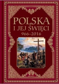 Polska i jej święci 966-2016