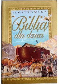 Ilustrowana Biblia dla dzieci
