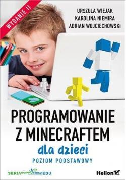 Programowanie z Minecraftem dla dzieci wyd.2