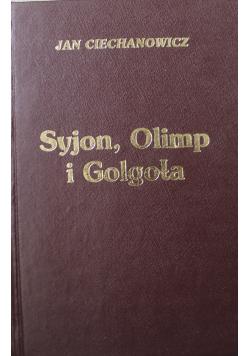 Syjon Olimp i Golgota Dedykacja Autora