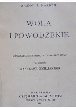 Wola i powodzenie 1911 r