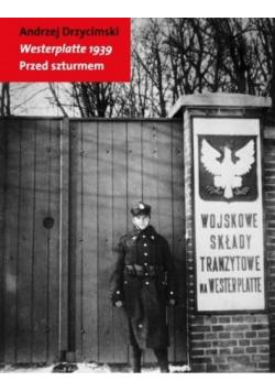 Westerplatte 1939 Przed szturmem Nowa