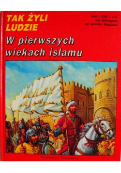 Tak żyli ludzie W pierwszych wiekach islamu