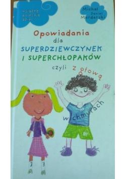 Opowiadania dla superdziewczynek i superchłopaków czyli z głową w chmurach