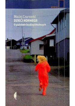 Dzieci Norwegii O państwie nad opiekuńczym