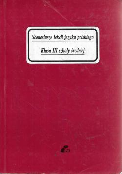 Scenariusze lekcji języka polskiego klasa III szkoły średniej