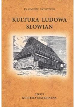 Kultura Ludowa Słowian T.1 Kultura materialna BR