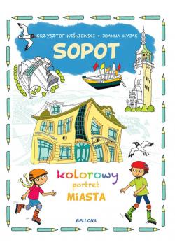 Sopot. Kolorowy portret miasta