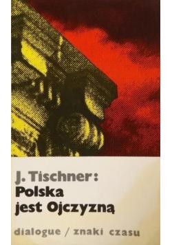 Polska jest Ojczyzną