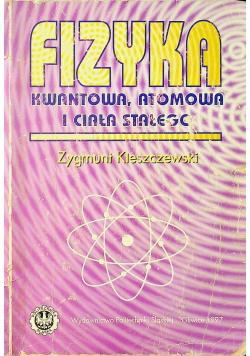 Fizyka kwantowa atomowa i ciała stałego
