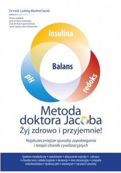 Metoda doktora Jacobsa. Żyj zdrowo i przyjemnie!