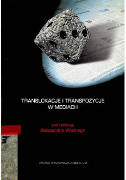 Translokacje i transpozycje w mediach