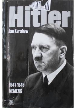Hitler 1941 do 1945 Nemezis