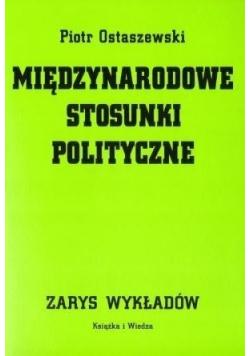 Międzynarodowe stosunki polityczne Zarys wykładów