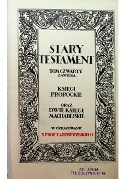 Stary Testament tom IV 1929r.