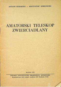 Amatorski teleskop zwierciadlany