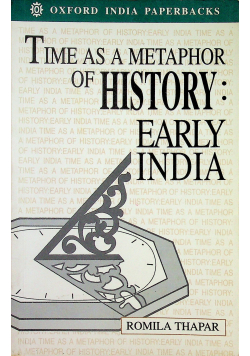 Time as a Metaphor of History Early India