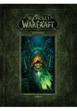 World of Warcraft. Kronika T.2